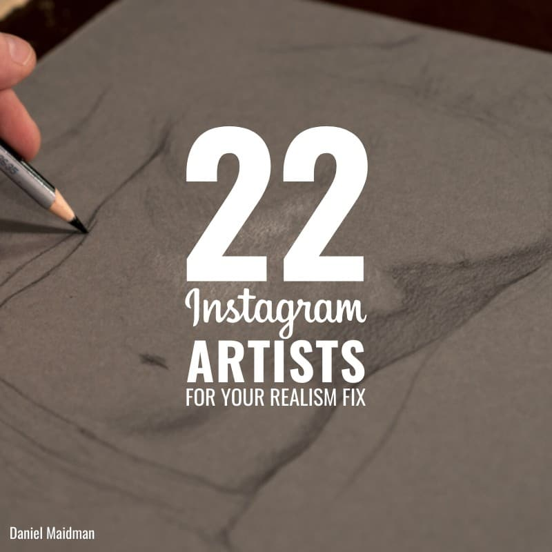 22 #InstagramArtists For Your Realism Fix